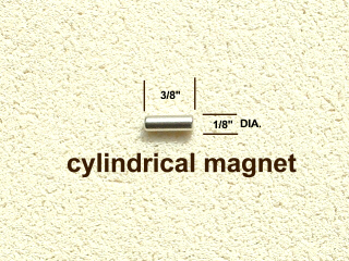 "1/8"" dia by 3/8"" long magnet"